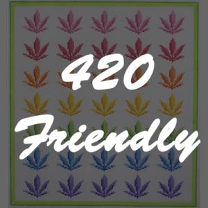 4/20 Friendly