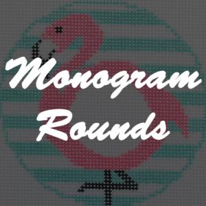 Monogram Rounds